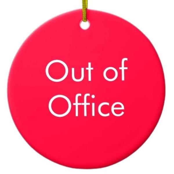 OUT OF OFFICE / XMAS OPENING HOURS